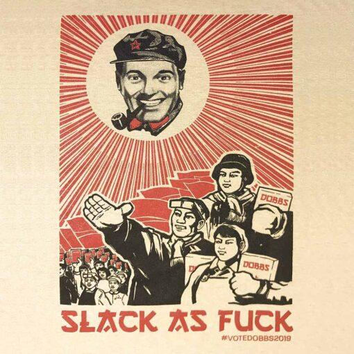 AnotherFineMesh Bob Dobbs Slack as fuck T-Shirt Design image
