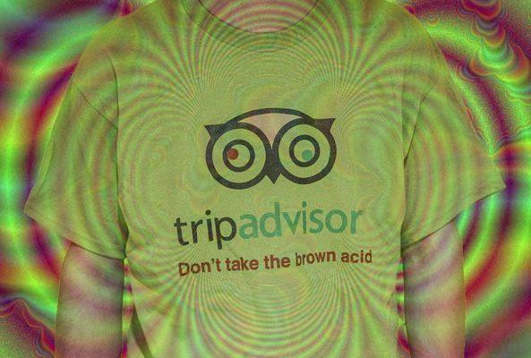 Trip Advisor Don't Take The Brown Acid image