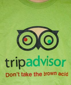 Trip Advisor T-Shirt Dont take the brown acid image